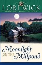 Moonlight on the Millpond (Tucker Mills Trilogy Book 1)
