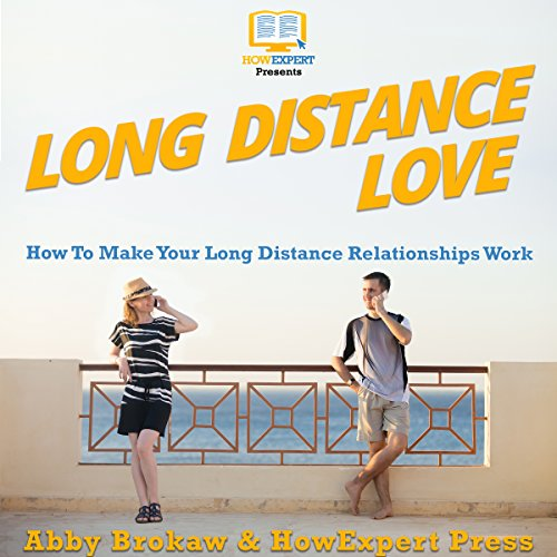 Long Distance Love     How to Make Your Long Distance Relationships Work              By:                                                                                                                                 HowExpert Press,                                                                                        Abby Brokaw                               Narrated by:                                                                                                                                 Alexis Pine                      Length: 1 hr and 9 mins     1 rating     Overall 5.0