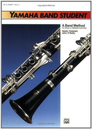 Yamaha Band Student, Book 1: B-Flat Clarinet (Yamaha Band Method)
