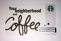 スターバックス カード 2015 Your Neighborhood and Coffee