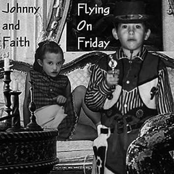 Flyin' On Friday
