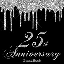 25th Anniversary Guest Book: Fun & Quirky Guestbook for Twenty fifth Silver Wedding Anniversary Party Hand Drawn Frames fo...