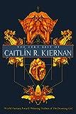 Image of The Very Best of Caitlín R. Kiernan
