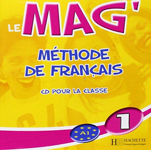 Le Mag' 1 - CD audio classe: Le Mag' 1 - CD audio classe