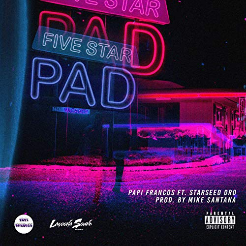 Five Star Pad (feat. Starseed Dro) [Explicit]