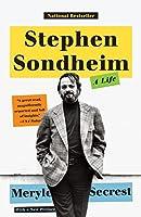 Stephen Sondheim: A Life