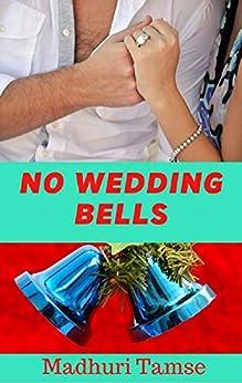 No Wedding Bells by [Madhuri Tamse]