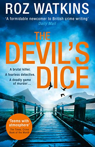 The Devil's Dice: A gripping crime thriller with an absolutely breath-taking twist (A DI Meg Dalton thriller, Book 1) by [Roz Watkins]