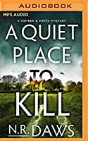 A Quiet Place to Kill (Kember and Hayes Mystery)