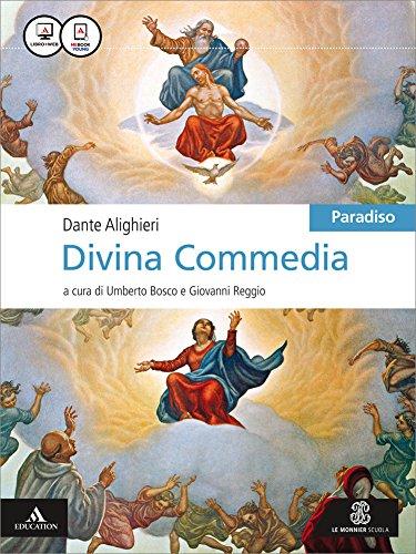 Divina Commedia. Per le Scuole superiori. Con e-book. Con espansione online. Paradiso (Vol. 3)