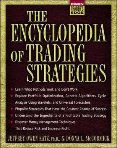 The Encyclopedia of Trading Strategies (Irwin Trader's Edge Series)