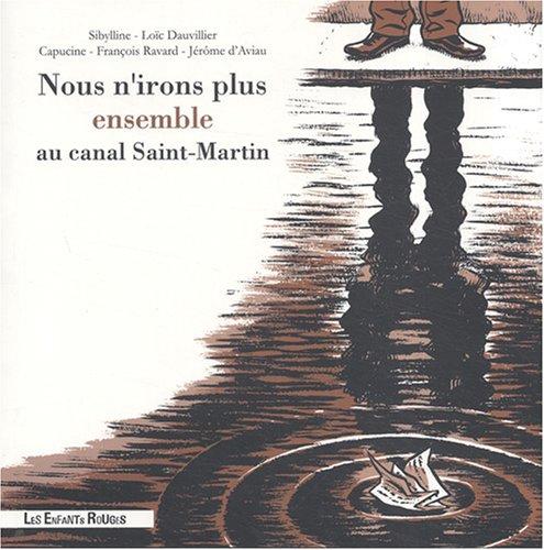 Nous n'irons plus ensemble au canal Saint-Martin
