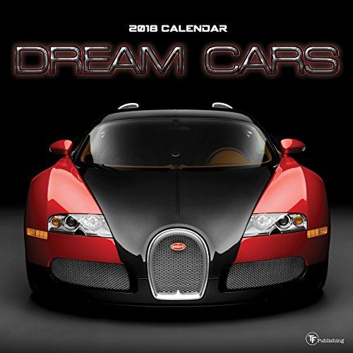 2018 Dream Cars Wall Calendar