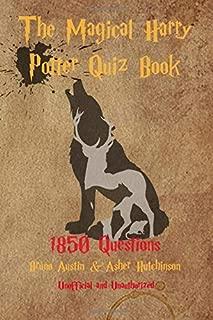 The Magical Harry Potter Quiz Book: 1850 questions