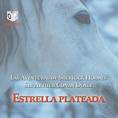 Estrella plateada [Silver Blaze] cover art