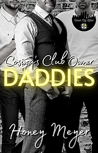 Cosima's Club Owner Daddies (Clover City Littles Book 5)