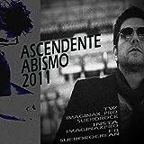 Abismo (v2011) [feat. Voz Suero & Ascendente]