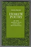 Hebrew Poetry of the Middle Ages and the Renaisance (Taubman Lectures in Jewish Studies)