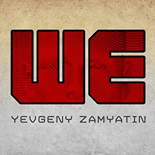 We                   By:                                                                                                                                 Yevgeny Zamyatin                               Narrated by:                                                                                                                                 Grover Gardner                      Length: 6 hrs and 56 mins     855 ratings     Overall 3.9