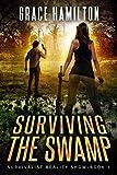 Surviving the Swamp (Survivalist Reality Show Book 1)