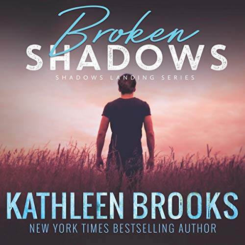 Broken Shadows Audiobook By Kathleen Brooks cover art