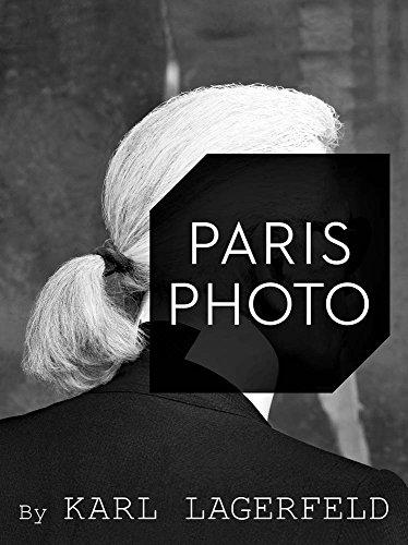 Paris Photo by Karl Lagerfeld: EDITION BILINGUE FRANCAIS ANGLAIS (STEIDL LG)