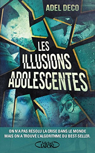 Les illusions adolescentes (French Edition)