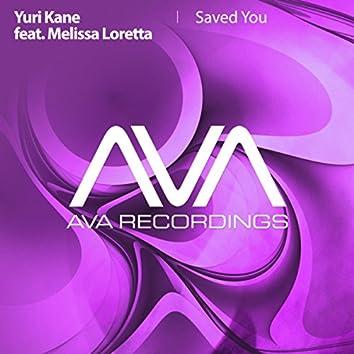 Saved You
