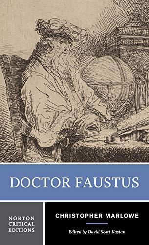 Doctor Faustus (Norton Critical Editions, Band 0)