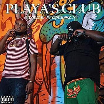 Playa's Club (DRob x Greazy) (feat. Drob)