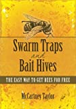 Best Bee Traps - Swarm Traps and Bait Hives: The easy way Review