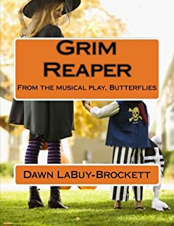 Grim Reaper: From the musical play, Butterflies