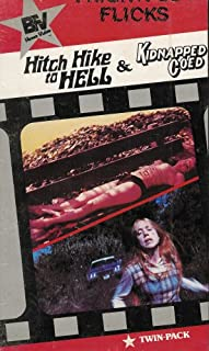 Hitch Hike to Hell / Kidnapped Coed (Frightful Flicks: BFV Home Video Twin-Pack - 1983)