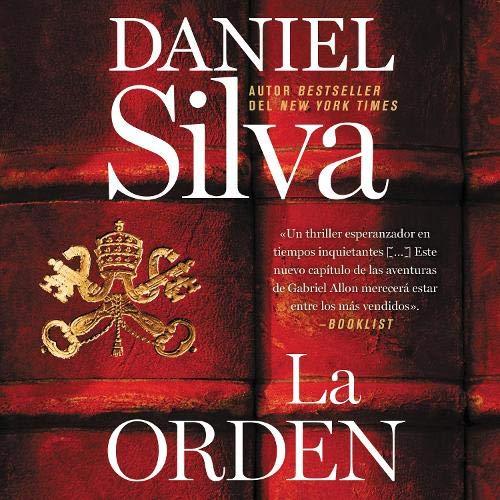 Order, The \\ La orden (Spanish edition) Audiobook By Daniel Silva cover art