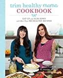 Trim Healthy Mama Cookbook: Eat Up and Slim Down with More Than 350 Healthy Recipes