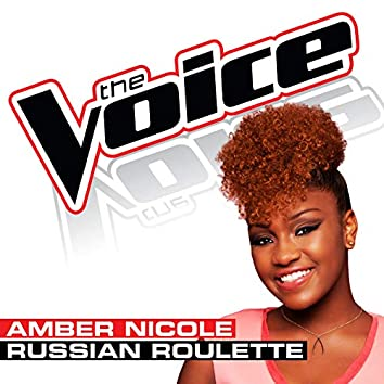 Russian Roulette (The Voice Performance)