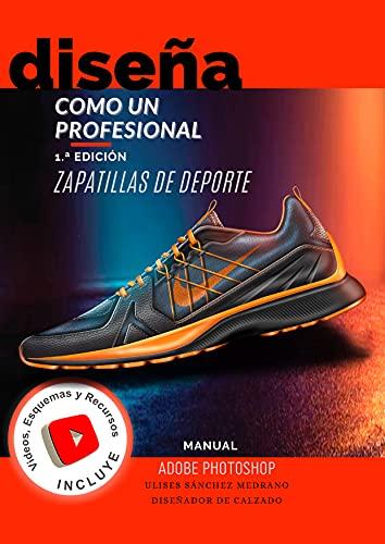Diseña como un profesional : Diseño de zapatillas de deporte