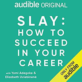 Slay: How to Succeed in Your Career cover art