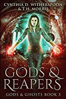 Gods and Reapers: Large Print Edition