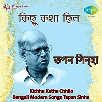 Kichhu Katha Chhilo