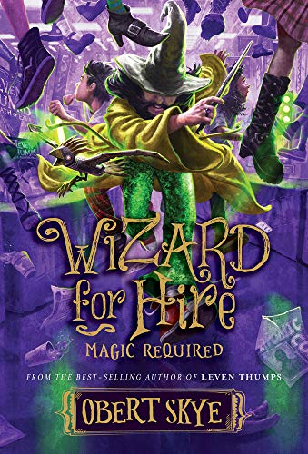 Magic Required (Wizard for Hire)