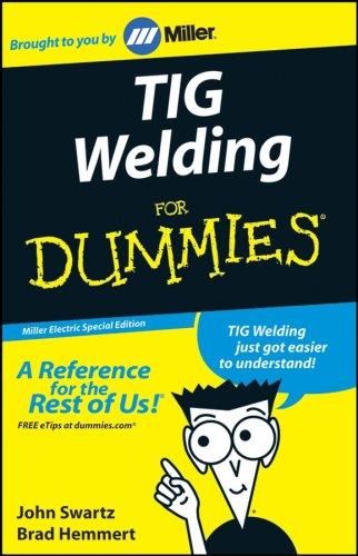 TIG Welding for Dummies