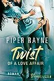 Twist of a Love Affair: Roman (Baileys-Serie 3)