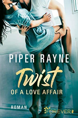Twist of a Love Affair: Roman (Baileys-Serie 3) von [Piper Rayne, Cherokee Moon Agnew]