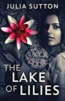 The Lake Of Lilies