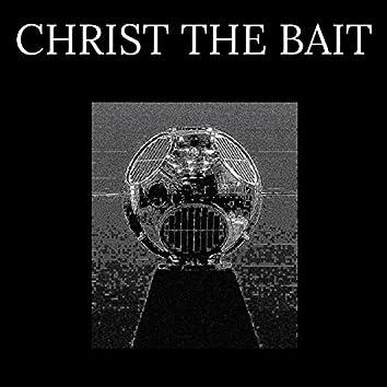 Christ the Bait (EP)