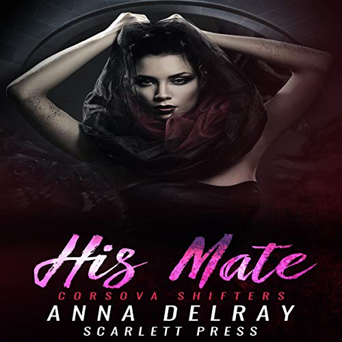 His Mate (Corsova Shifters) audiobook cover art