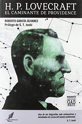 H. P. Lovecraft. El caminante de Providence: 5 (GasMask)