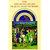 The Tres Riches Heures of Jean, Duke of Berry (English and French Edition) by Musee Conde Chantilly Jean Longnon Raymond Cazelles(1989-03-01)