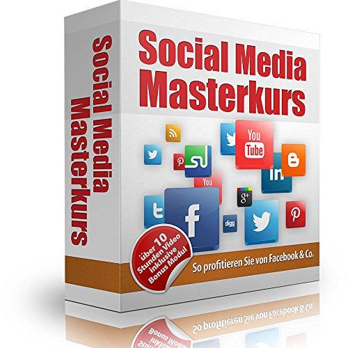 Geld verdienen mit Facebook & Co - Mehr Besucher und Umsatz mit Social Media Marketing (Video-Training)